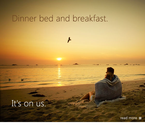 Dinner, Bed and Breakfast - it's on us!